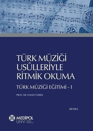 Türk Müziği Usulleriyle Ritmik Okuma; Türk Müziği Eğitimi - 1