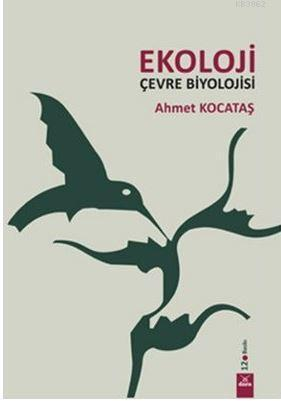 Ekoloji; Çevre Biyolojisi