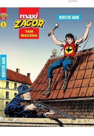 Zagor Maxi Cilt 2: Hedefteki Adam