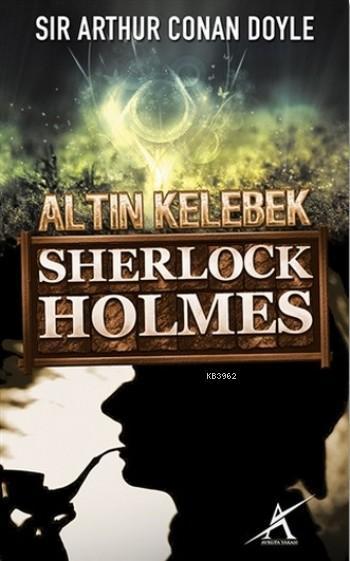 Sherlock Holmes - Altın Kelebek (Cep Boy)