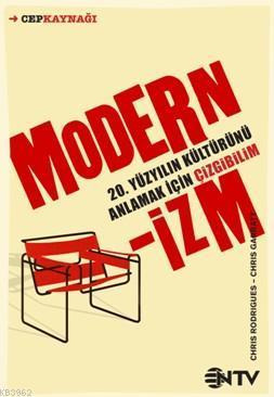 Modernizm; 20.Yüzyılın Kültürünü Anlamak İçin Çizgibilim