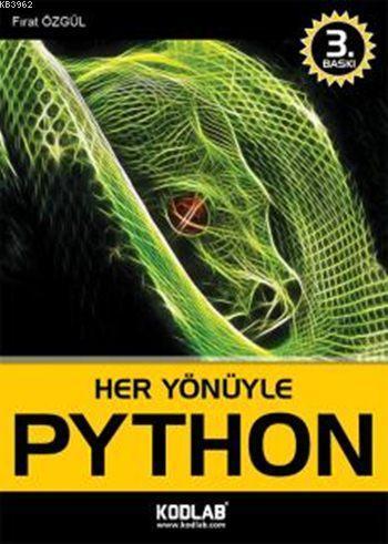 Her Yönüyle Python (Özel Basım); Python ile Sınırları Zorlayın!