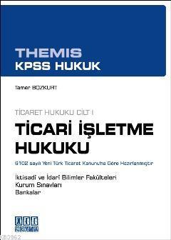 Ticari İşletme Hukuku 1; THEMIS  KPSS Hukuk