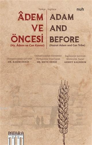 Adem ve Öncesi - Hz. Adem ve Can Kavmi; Adam and Before - Hazrat Adam and Can Tribe
