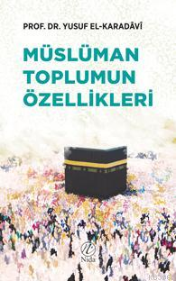 Müslüman Toplumun Özellikleri