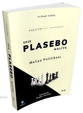 Maliye Politikası - 2019 Plasebo Maliye