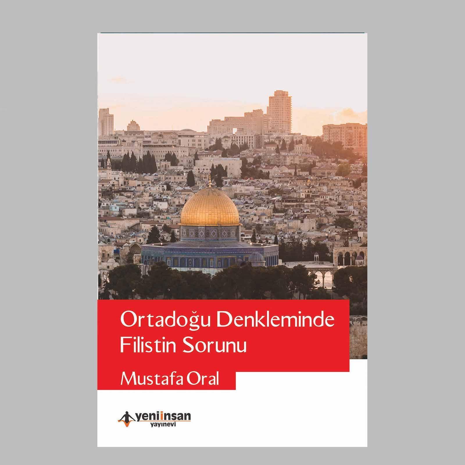Ortadoğu Dekleminde Filistin Sorunu