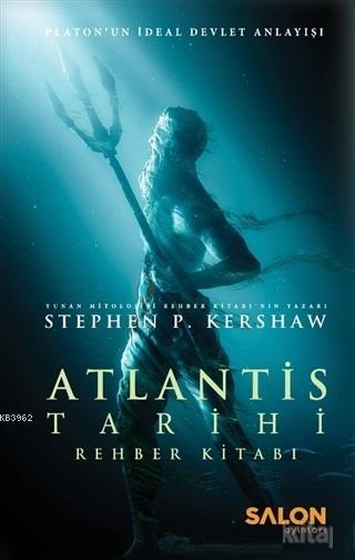 Atlantis Tarihi Rehber Kitabı; Platon'un İdeal Devlet Anlayışı