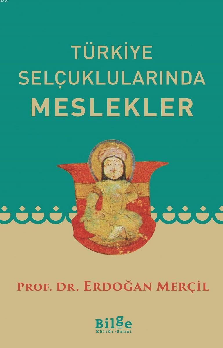 Türkiye Selçuklularında Meslekler