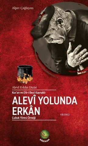 Alevi Yolunda Erkan