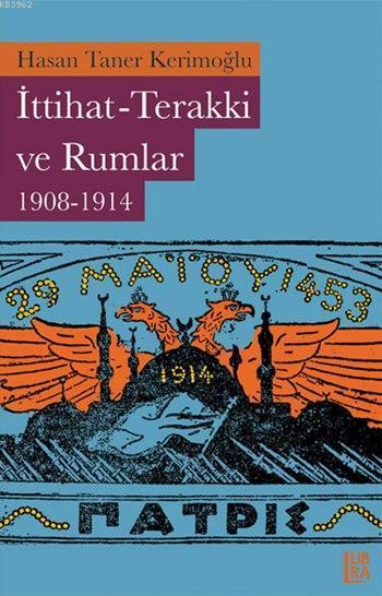 İttihat-Terakki ve Rumlar (1908-1914)