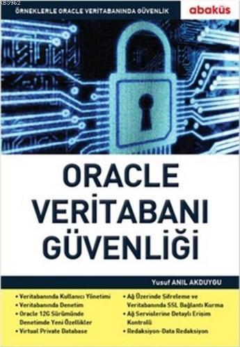 Oracle Veritabanı Güvenliği; Örneklerle Oracle Veritabanında Güvenlik