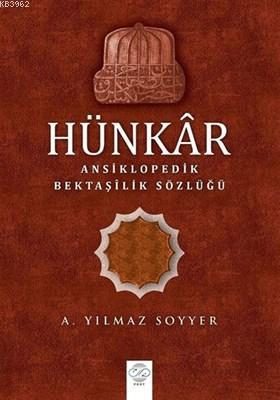 Hünkar Ansiklopedik Bektaşilik Sözlüğü