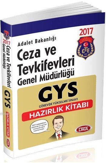 GYS Adalet Bakanlığı Ceza ve Tevkifevleri Genel Müdürlüğü Hazırlık Kitabı 2017