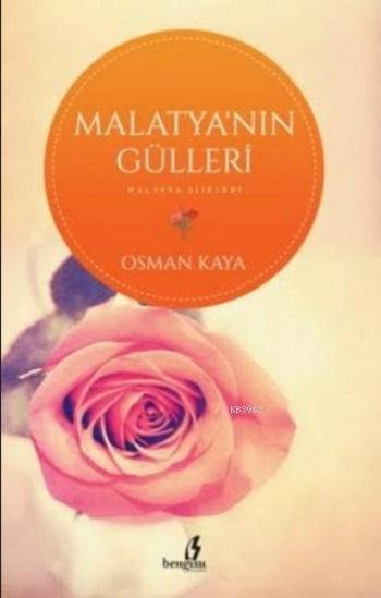 Malatya'nın Gülleri