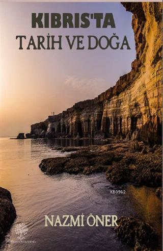 Kıbrıs'ta Tarih ve Doğa