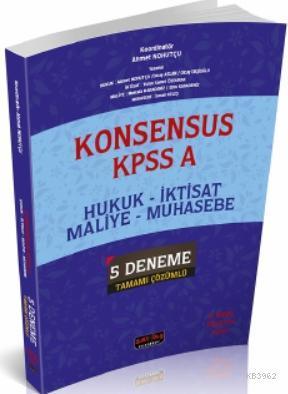 Konsensus KPSS A Hukuk, İktisat, Maliye, Muhasebe 5 Deneme Tamamı Çözümlü Savaş Yayınları 2020