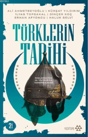 Türklerin Tarihi; Başlangıçtan 20. Yüzyılın İlk Yarısına Kadar