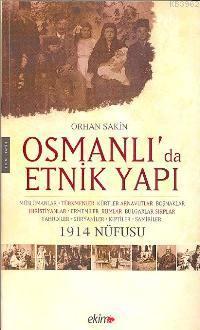 Osmanlı´da Etnik Yapı; 1914 Nüfusu
