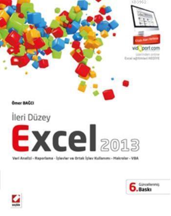 İleri Düzey Excel 2013; Veri Analizi  Raporlama İşlevler ve Ortak İşlev Kullanımı  Makrolar  VBA