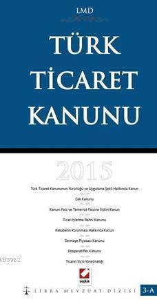Türk Ticaret Kanunu; LMD - 3A