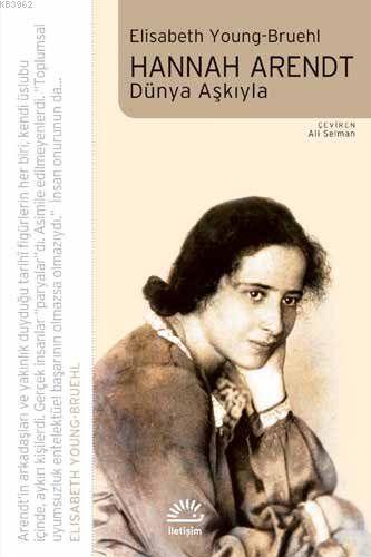 Hannah Arendt; Dünya Aşkıyla