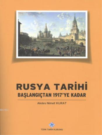 Rusya Tarihi; Başlangıçtan 1917'ye Kadar