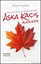 Aşka Kaçış Kanada