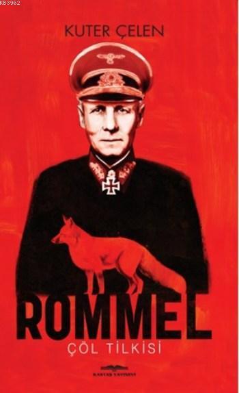 Rommel; Çöl Tilkisi