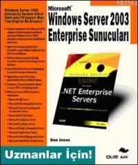 Windows Server 2003 Enterprise Sunucuları; Uzmanlar İçin