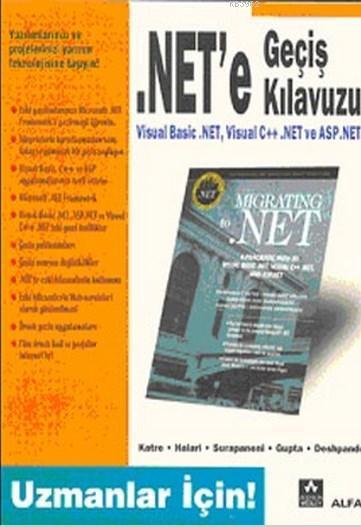 .Net'e Geçiş Kılavuzu; Uzmanlar İçin