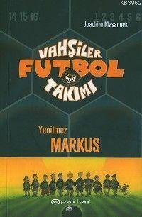 Vahşiler Futbol Takımı 13; Yenilmez Markus
