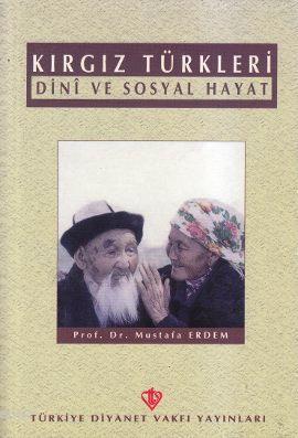 Kırgız Türkleri; Dini ve Sosyal Hayat
