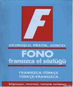 Fono Fransızca El Sözlüğü; Okunuşlu, Pratik, Güncel