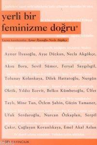 Yerli Bir Feminizme Doğru