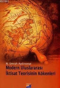 Modern Uluslararası İktisat Teorisinin Kökenleri