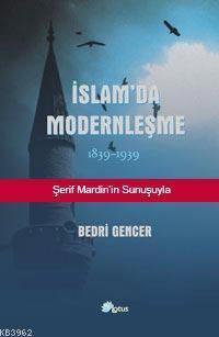 İslam'da Modernleşme; 1839 - 1939