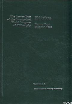 Ethics; The Proceedings of the Twenty-first World Congress of Philosophy Volume 1