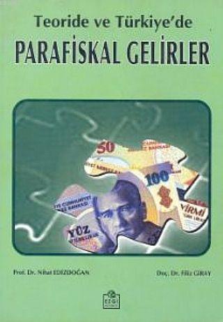 Teoride ve Türkiye'de Parafiskal Gelirler