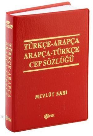 Türkçe Arapça - Arapça  Türkçe Cep Sözlüğü Renkli