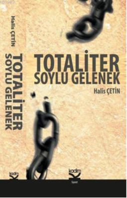Totaliter Soylu Gelenek