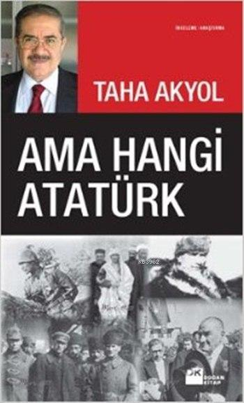 Ama Hangi Atatürk