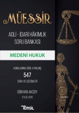 Müessir Medeni Hukuk; Adli - İdari Hakimlik Soru Bankası
