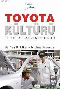 Toyota Kültürü; Toyota Tarzının Ruhu
