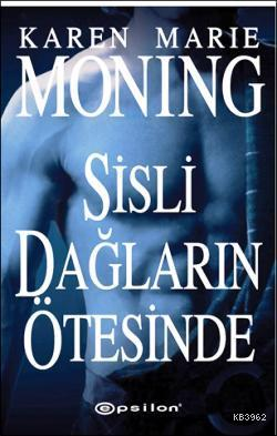 Sisli Dağların Ötesinde; Bir İSKOÇYALI Romanı