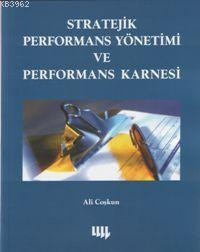 Stratejik Performans Yönetimi ve Performans Karnesi