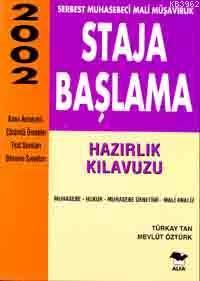 Staja Başlama; Hazırlık Kılavuzu 2002