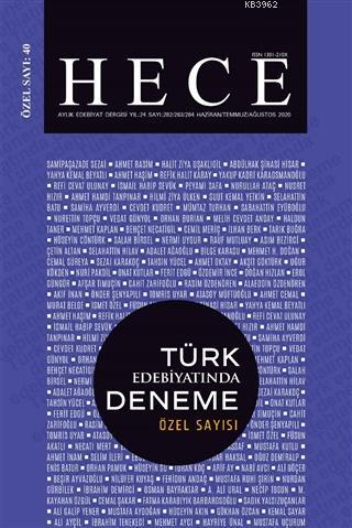 Hece Aylık Edebiyat Dergisi Özel Sayı: 40 - 282/283/284 Yıl: 24; Haziran/Temmuz/Ağustos 2020 (Ciltsiz)