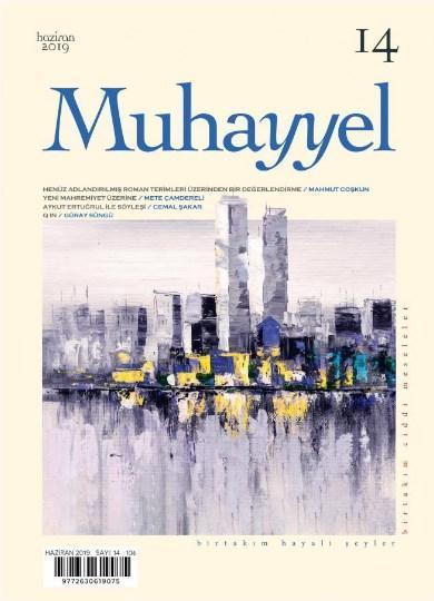 Muhayyel Dergisi Sayı 14 - Haziran 2019
