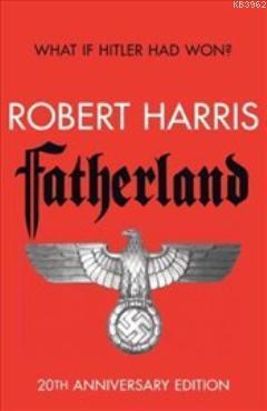 Fatherland : 20th Anniversary Edition